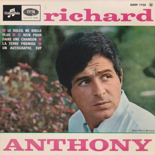 richard anthony le soleil ne brille plus rien pour faire une chanson 2 45rpm vinyl. Black Bedroom Furniture Sets. Home Design Ideas