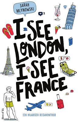 Sarah Mlynowski - I see London, I see France