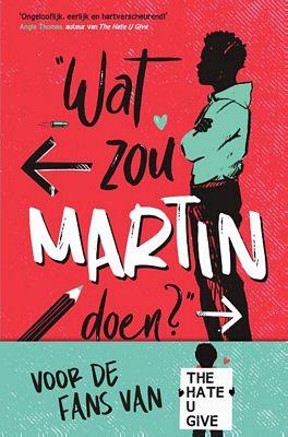 Nic Stone - Wat zou Martin doen?