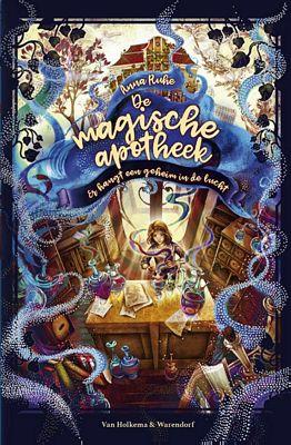 Anna Ruhe - De magische apotheek - Er hangt een geheim in de lucht