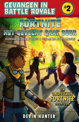 Devin Hunter - Fortnite - Het gevecht gaat door