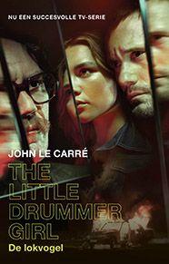 John le Carré - The little drummer girl