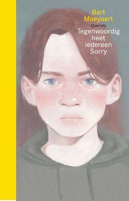 Bart Moeyaert - Tegenwoordig heet iedereen Sorry