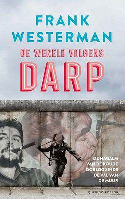 Frank Westerman - De wereld volgens Darp