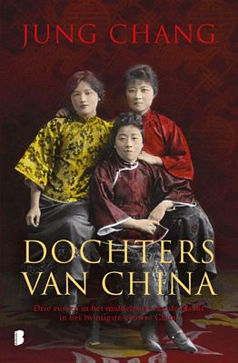 Jung Chang - Dochters van China