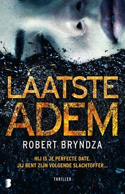 Robert Bryndza - Laatste adem