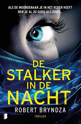 Robert Bryndza - De stalker in de nacht