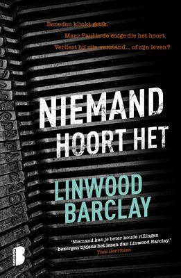 Linwood Barclay - Niemand hoort het