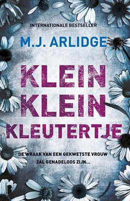 M.J. Arlidge - Klein klein kleutertje