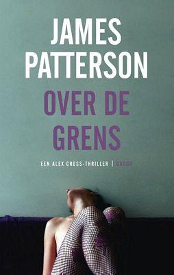 James Patterson - Over de grens