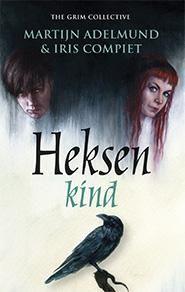 Martijn Adelmund & Iris Compiet - Heksenkind