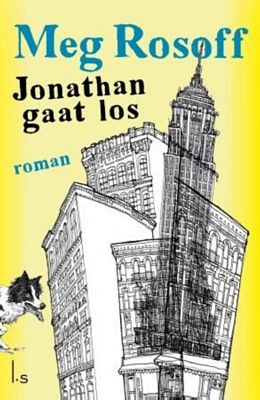 Meg Rosoff - Jonathan gaat los