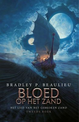 Bradley P.Beaulieu - Bloed op het Zand