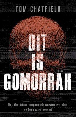 Tom Chatfield - Dit is Gomorrah