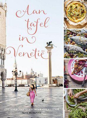 Skye McAlpine - Aan tafel in Venetië