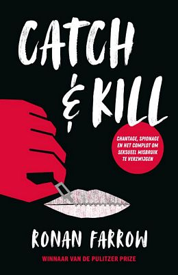 Ronan Farrow - Catch & Kill