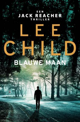 Lee Child - Blauwe maan