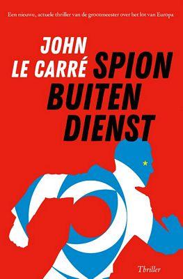 John le Carré - Spion buiten dienst