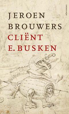 Jeroen Brouwers - Cliënt E. Busken