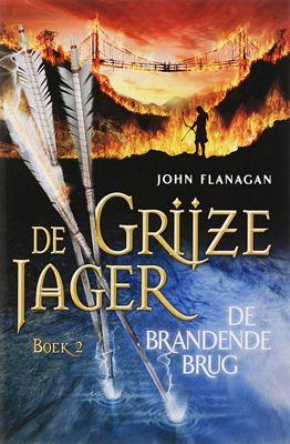 John Flanagan - De grijze jager 2: De brandende brug