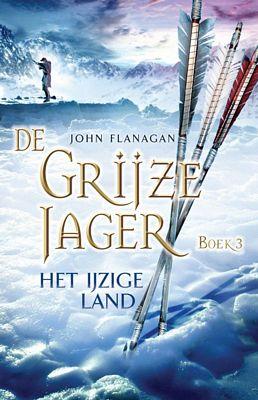 John Flanagan - De grijze jager 3: Het ijzige land