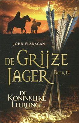 John Flanagen - De grijze jager 12: De koninklijke leerling