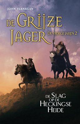 John Flanagan - De slag op de Heckingse Heide