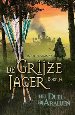 John Flanagan - De grijze jager 14: Het duel bij Araluen