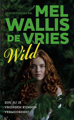 Mel Wallis de Vries - Wild