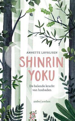 Annette Lavrijsen - Shinrin-yoku
