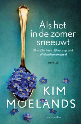 Kim Moelands - Als het in de zomer sneeuwt