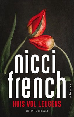 Nicci French - Huis vol leugens