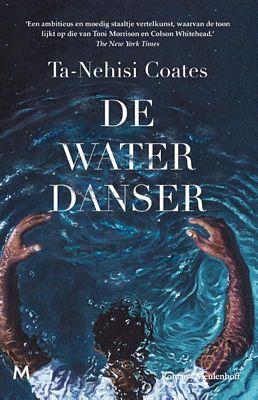 Ta-Nehisi Coates - De waterdanser