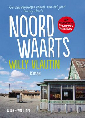 Willy Vlautin - Noordwaarts