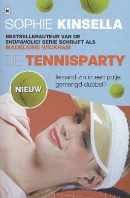 Sophie Kinsella - Tennisparty