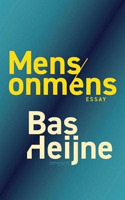 Bas Heijne - Mens/onmens