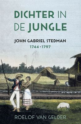 Roelof van Gelder - Dichter in de jungle