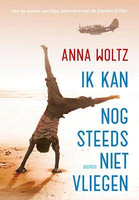 Anna Woltz - Ik kan nog steeds niet vliegen
