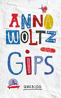 Anna Woltz - Gips