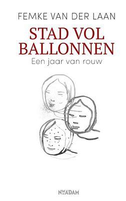 Femke van der Laan - Stad vol ballonnen