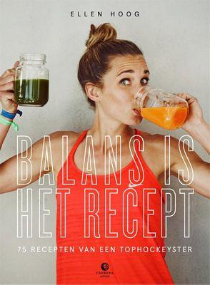 Ellen Hoog - Balans is het recept
