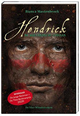 Bianca Mastenbroek - Hendrick, de Hollandsche indiaan