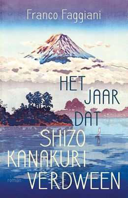 Franco Faggiani - Het jaar dat Shizo Kanakuri verdween