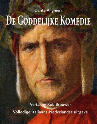 Dante Alighieri - De goddelijke komedie