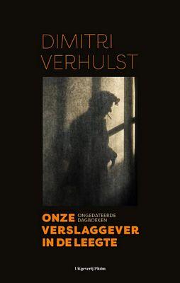 Dimitri Verhulst - Onze verslaggever in de leegte