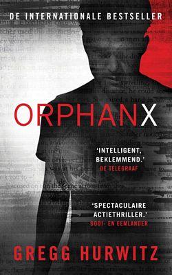 Gregg Hurwitz - Orphan X