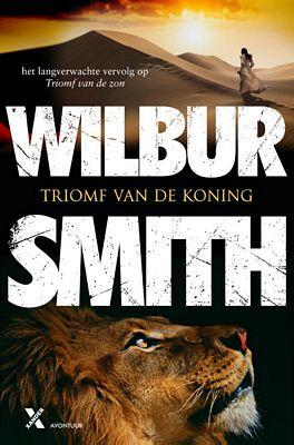 Wilbur Smith - Triomf van de koning