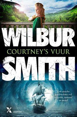 Wilbur Smith - Courtney's vuur