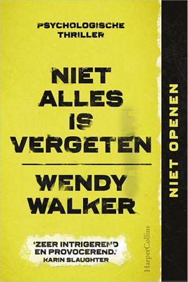 Wendy Walker - Niet alles is vergeten