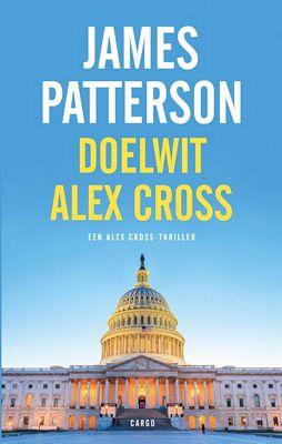 James Patterson - Doelwit Alex Cross